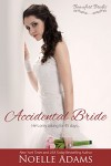 Accidental Bride (Beaufort Brides Book 3) - Noelle  Adams