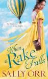 When a Rake Falls - Sally Orr