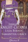 A Summons From the Duke - Jerrica Knight-Catania, Lilia Birney, Samantha Grace