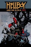 Hellboy and the B.P.R.D.: 1953 - Mike Mignola, Chris Roberson, Ben Stenbeck, Paolo Rivera, Dave Stewart