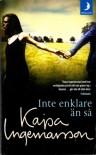 Inte enklare än så - Kajsa Ingemarsson
