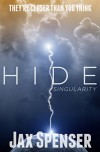 HIDE 2: Singularity (The HIDE Series) - Jax Spenser