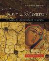 Ikony z XV w. w Muzeum Historycznym w Sanoku. Katalog zbiorów, t. 1 - Romuald Biskupski