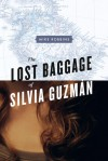 The Lost Baggage of Silvia Guzmán - Mike  Robbins