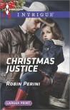 Christmas Justice - Robin Perini
