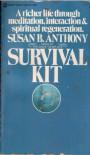 Survival Kit - Anthony,  Susan B.