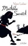 Mathilda Savitch - Victor Lodato, Grete Osterwald