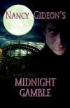 Midnight Gamble - Nancy Gideon