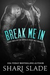 Break Me In - Shari Slade