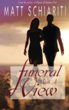 Funeral with a View - Matt Schiariti