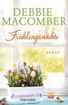 Frühlingsnächte: Roman (ROSE HARBOR-REIHE 2) - Debbie Macomber