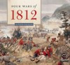 Four Wars of 1812 - D. Peter Macleod