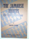 The Japanese Abacus: Its Use and Theory - Takashi Kojima