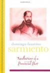 Recollections of a Provincial Past: (Recuerdos de Provincia) (Library of Latin America) - Domingo Faustino Sarmiento
