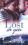 Lost in You (Petal, Georgia #2) - Lauren Dane
