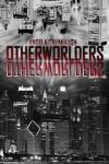 Otherworlders - Angela Cavanaugh