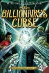 The Billionaire's Curse (Archer Legacy) - Richard Newsome, Jonny Duddle