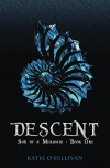 Descent (Son of a Mermaid Book 1) - Katie O'Sullivan
