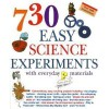 730 Easy Science Experiments with Everyday Materials - E. Richard Churchill Muriel Mandell Louis V. Loeschnig Frances Zweifel (Illustrator)