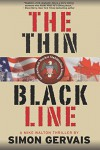 The Thin Black Line: Mike Walton Thriller #1 - Simon Gervais