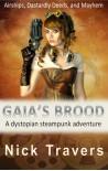 Gaia's Brood - Nick Travers