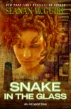 Snake in the Glass - Seanan McGuire