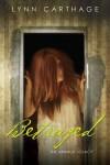 Betrayed (The Arnaud Legacy) - Lynn Carthage