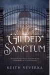 The Gilded Sanctum - Keith Veverka