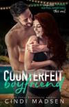 Counterfeit Boyfriend - Cindi Madsen