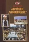 Japońskie wunderwaffe - Igor Witkowski