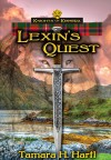 Lexin's Quest (Knights of Kismera Book 2) - Tamara H Hartl