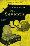 The Seventh (Parker Series #7) - Richard Stark,  Foreword by Luc Sante