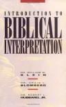 Introduction to Biblical Interpretation - William W. Klein, Robert L. Hubbard, Craig L. Blomberg