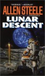 Lunar Descent - Allen Steele