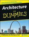 Architecture For Dummies - Deborah K. Dietsch
