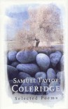 Samuel Taylor Coleridge - Selected Poems (The Poetry Library) -
