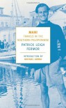 Mani: Travels in the Southern Peloponnese - Patrick Leigh Fermor