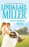 Big Sky Wedding - Linda Lael Miller
