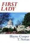 First Lady - Blayne Cooper;T. Novan