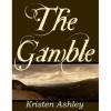 The Gamble (Colorado Mountain, #1) - Kristen Ashley