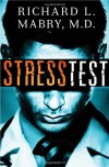 Stress Test - Richard L. Mabry