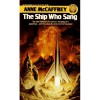 The Ship Who Sang & Other Stories - Anne McCaffrey