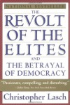 The Revolt of the Elites and the Betrayal of Democracy - Christopher Lasch