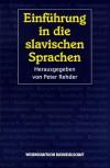 EinfÃŒhrung in die slavischen Sprachen. Mit einer EinfÃŒhrung in die Balkanphilologie. - Monika Wiucha