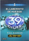 El Laberinto de los Huesos  - Rick Riordan