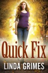 Quick Fix (In a Fix, #2) - Linda Grimes