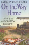 On the Way Home (Little House, #10) - Laura Ingalls Wilder