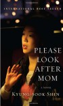 Please Look After Mom - Shin Kyung-sook, 신경숙, Kim Chi-Young