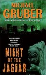 Night of the Jaguar - Michael Gruber