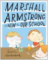 Marshall Armstrong is New to Our School - David Mackintosh